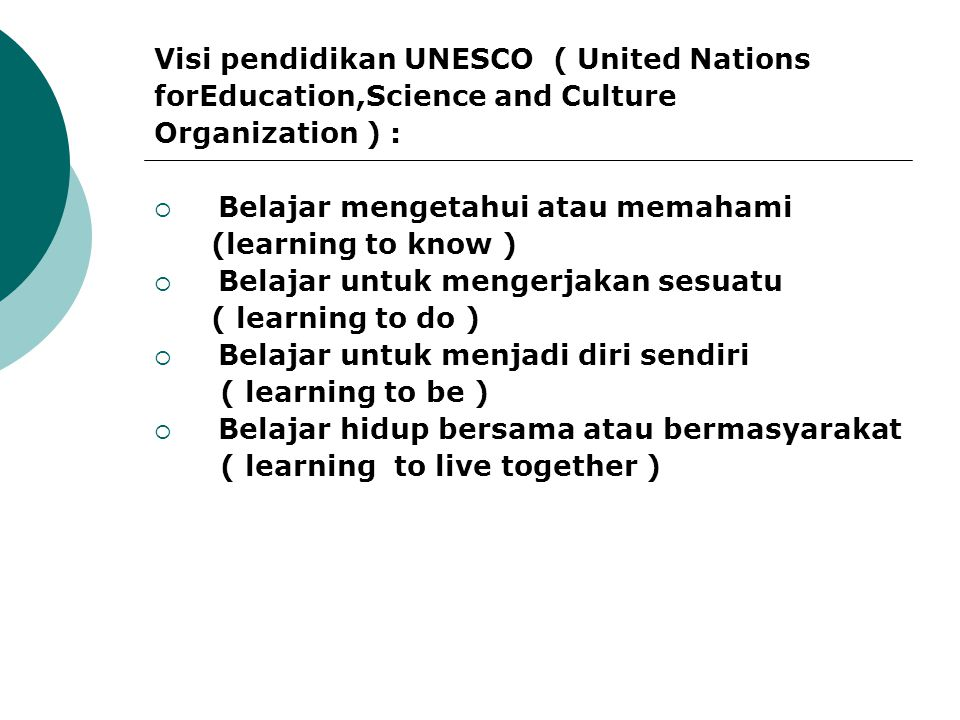 Visi pendidikan UNESCO ( United Nations