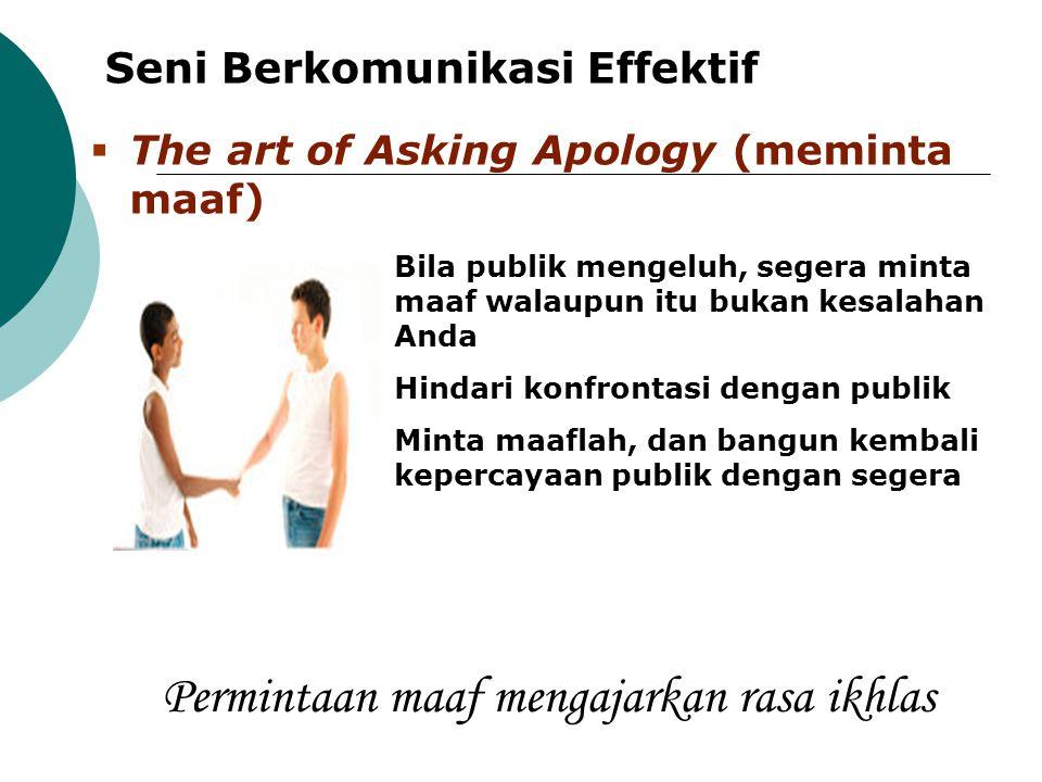 Permintaan maaf mengajarkan rasa ikhlas