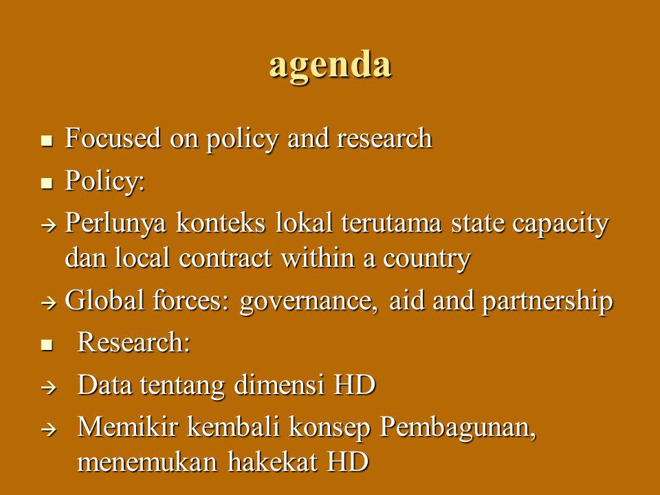 agenda Focused on policy and research Policy: