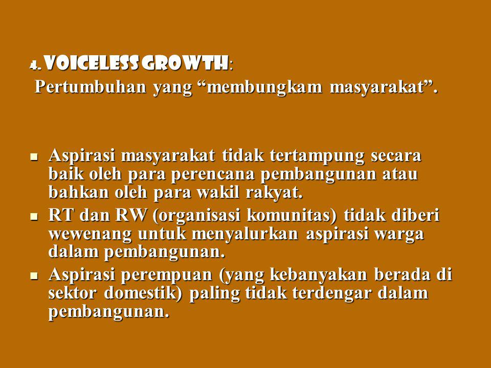 Pertumbuhan yang membungkam masyarakat .