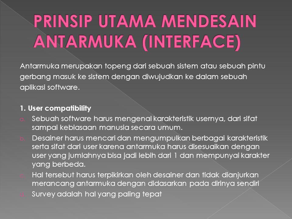 PRINSIP UTAMA MENDESAIN ANTARMUKA (INTERFACE)