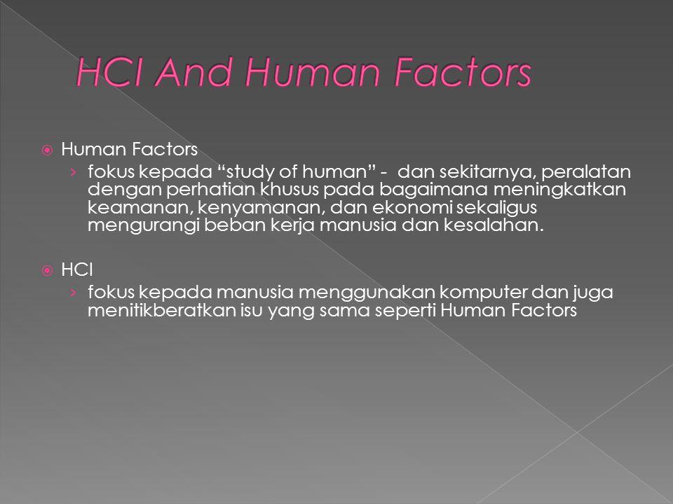 HCI And Human Factors Human Factors