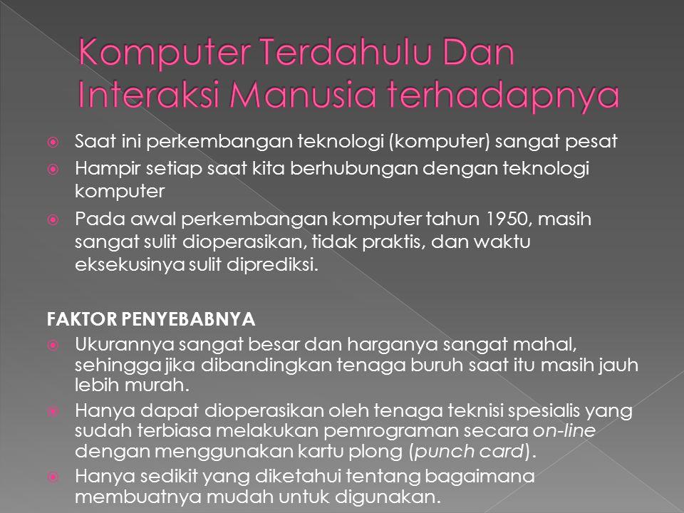 Komputer Terdahulu Dan Interaksi Manusia terhadapnya