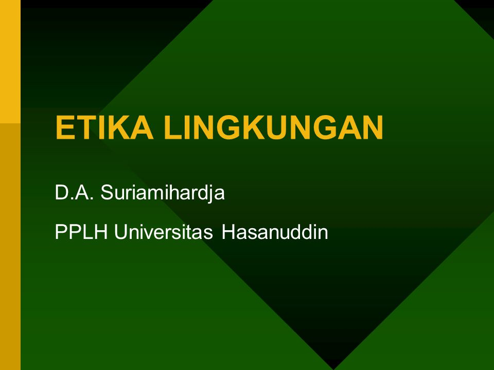 D.A. Suriamihardja PPLH Universitas Hasanuddin