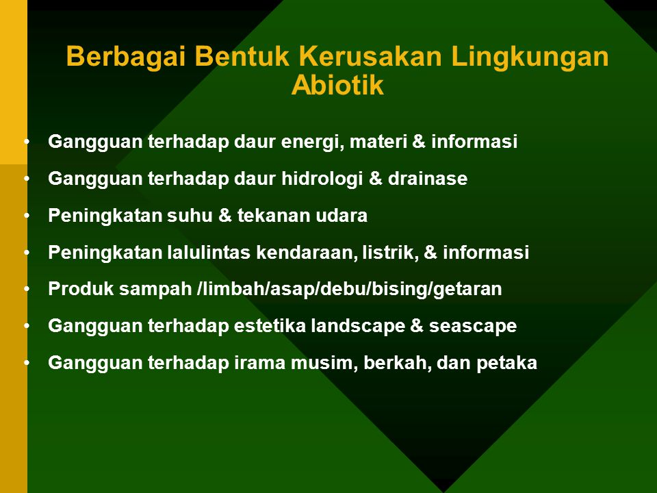 Berbagai Bentuk Kerusakan Lingkungan Abiotik