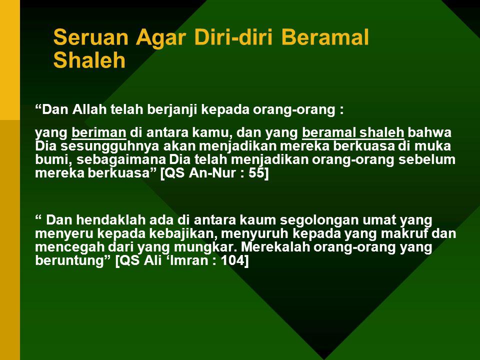 Seruan Agar Diri-diri Beramal Shaleh