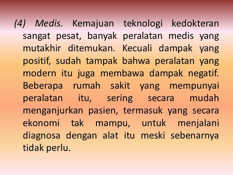 (4) Medis.