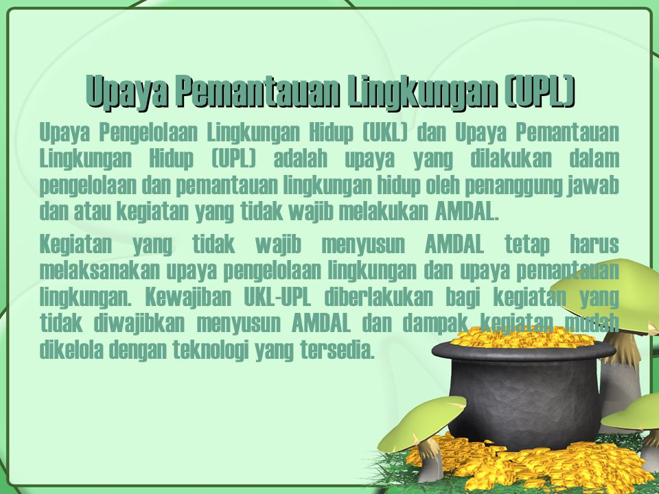 Upaya Pemantauan Lingkungan (UPL)