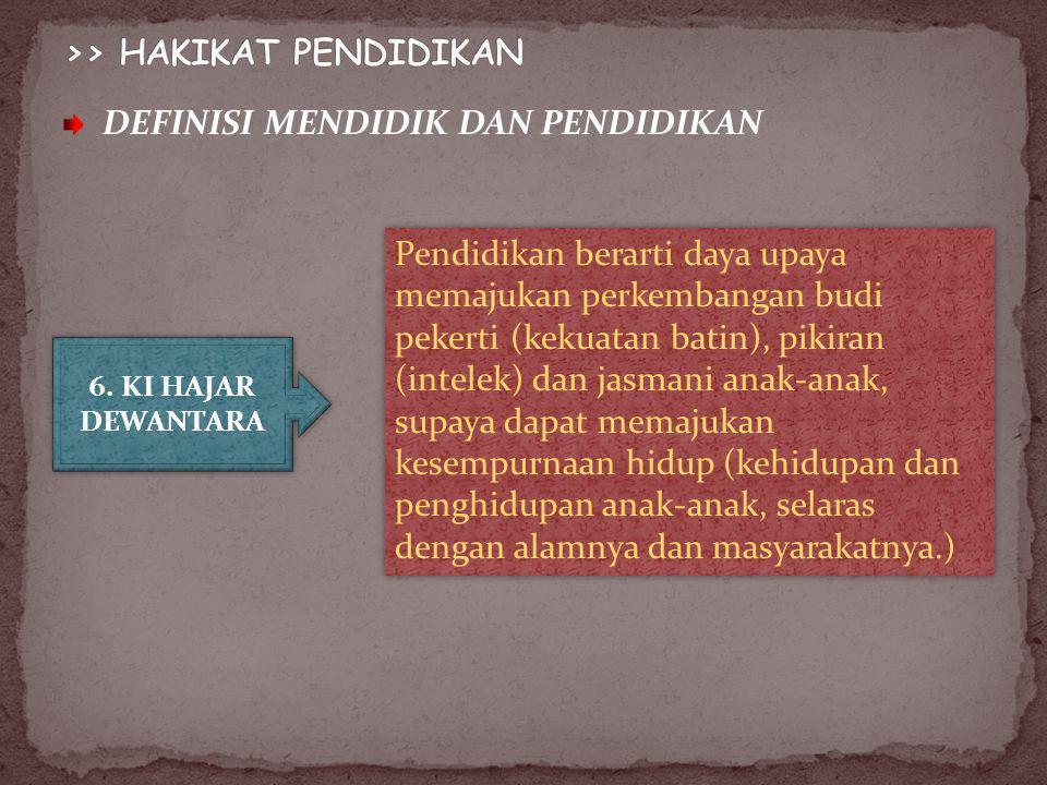 >> HAKIKAT PENDIDIKAN