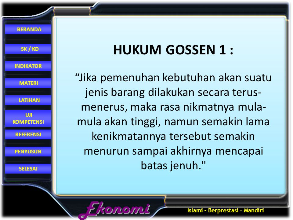 HUKUM GOSSEN 1 :