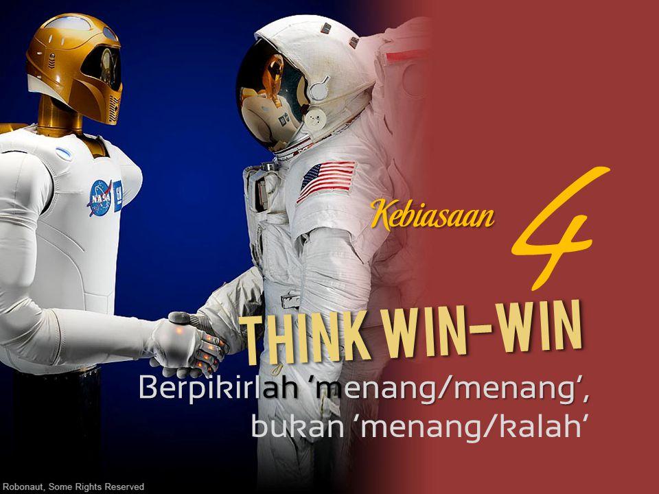 4 Think Win-Win Kebiasaan Berpikirlah 'menang/menang',