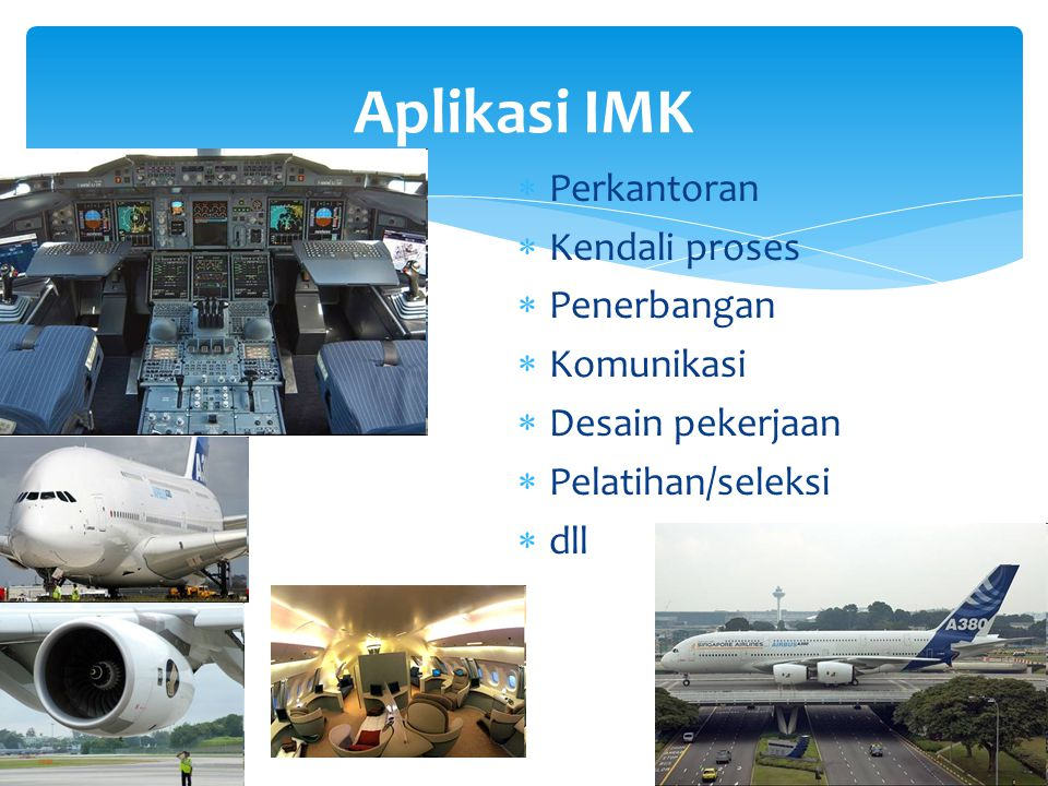 Aplikasi IMK Perkantoran Kendali proses Penerbangan Komunikasi