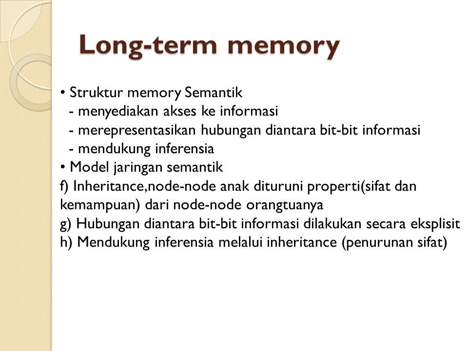 Long-term memory • Struktur memory Semantik
