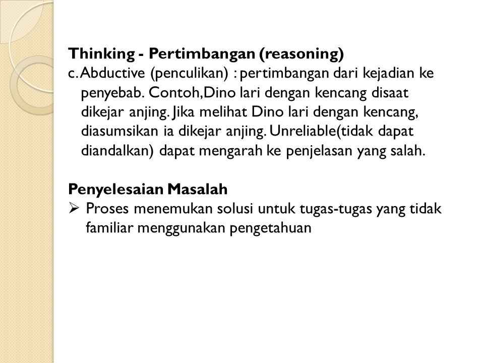 Thinking - Pertimbangan (reasoning)