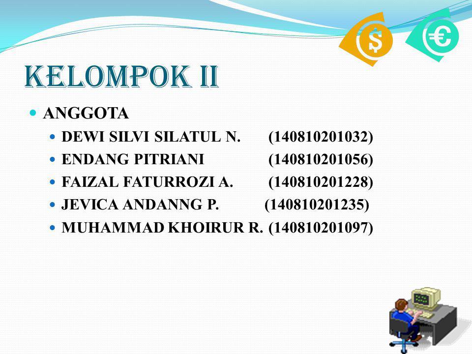 KELOMPOK II ANGGOTA DEWI SILVI SILATUL N. (140810201032)