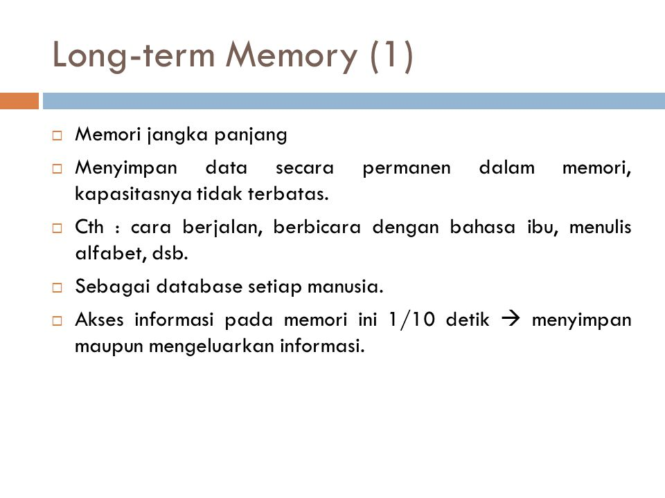 Long-term Memory (1) Memori jangka panjang
