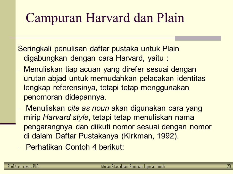 Campuran Harvard dan Plain