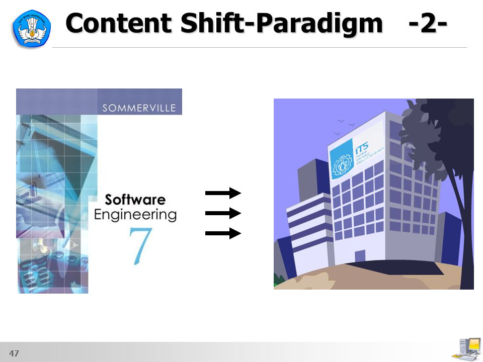 Content Shift-Paradigm -2-