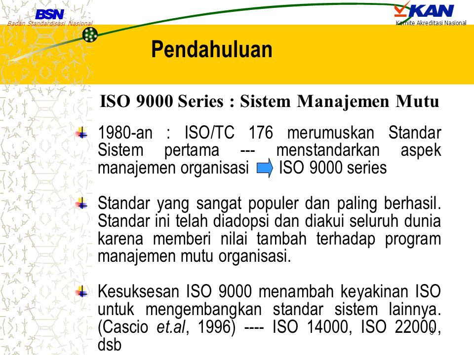 Pendahuluan ISO 9000 Series : Sistem Manajemen Mutu