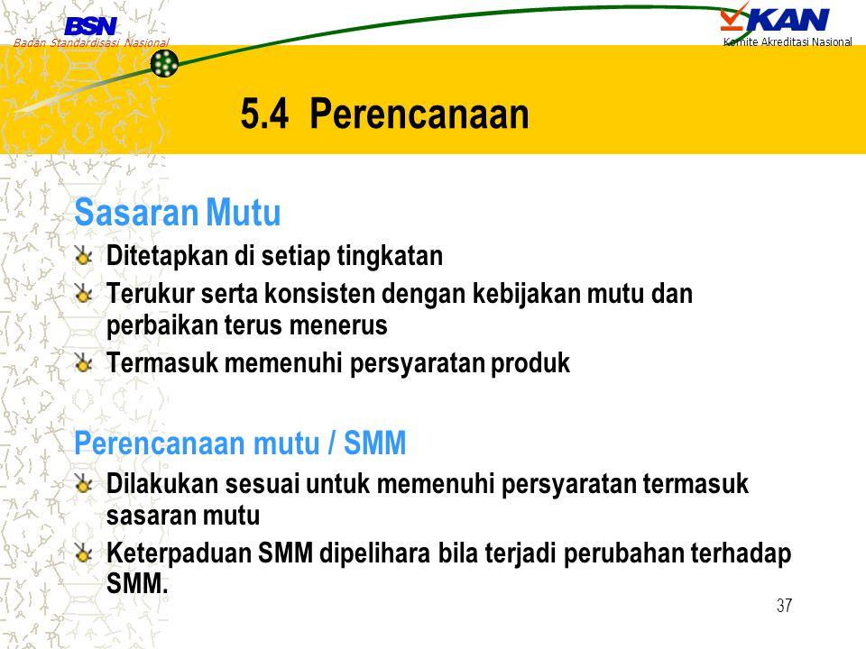 5.4 Perencanaan Sasaran Mutu Perencanaan mutu / SMM