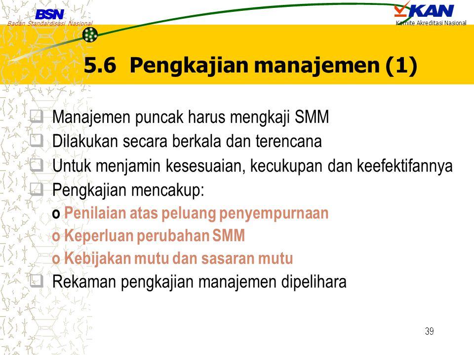 5.6 Pengkajian manajemen (1)