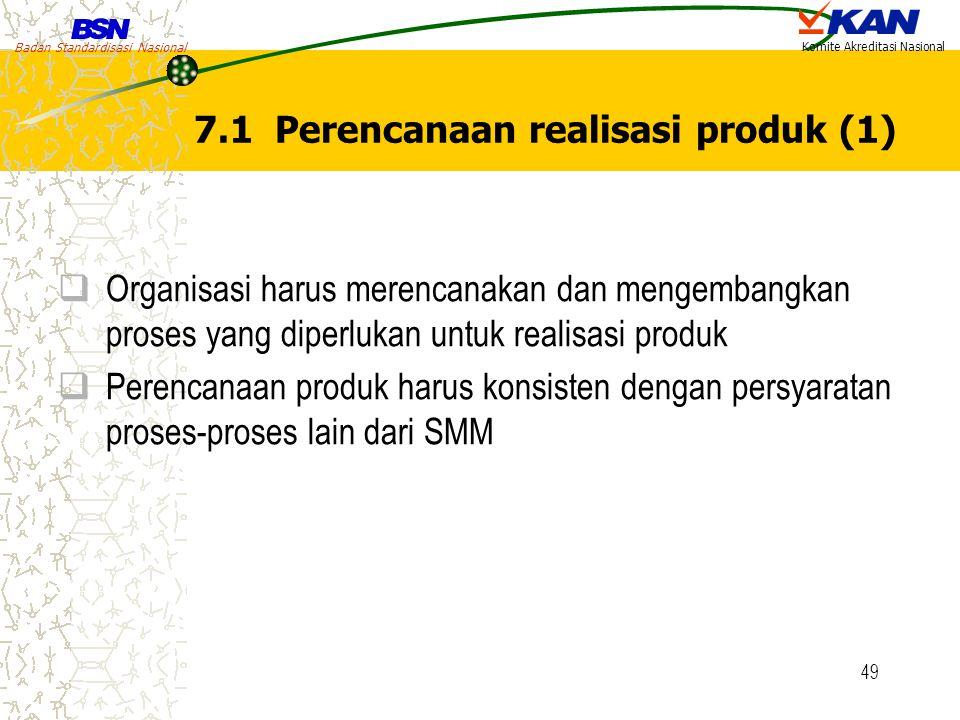 7.1 Perencanaan realisasi produk (1)