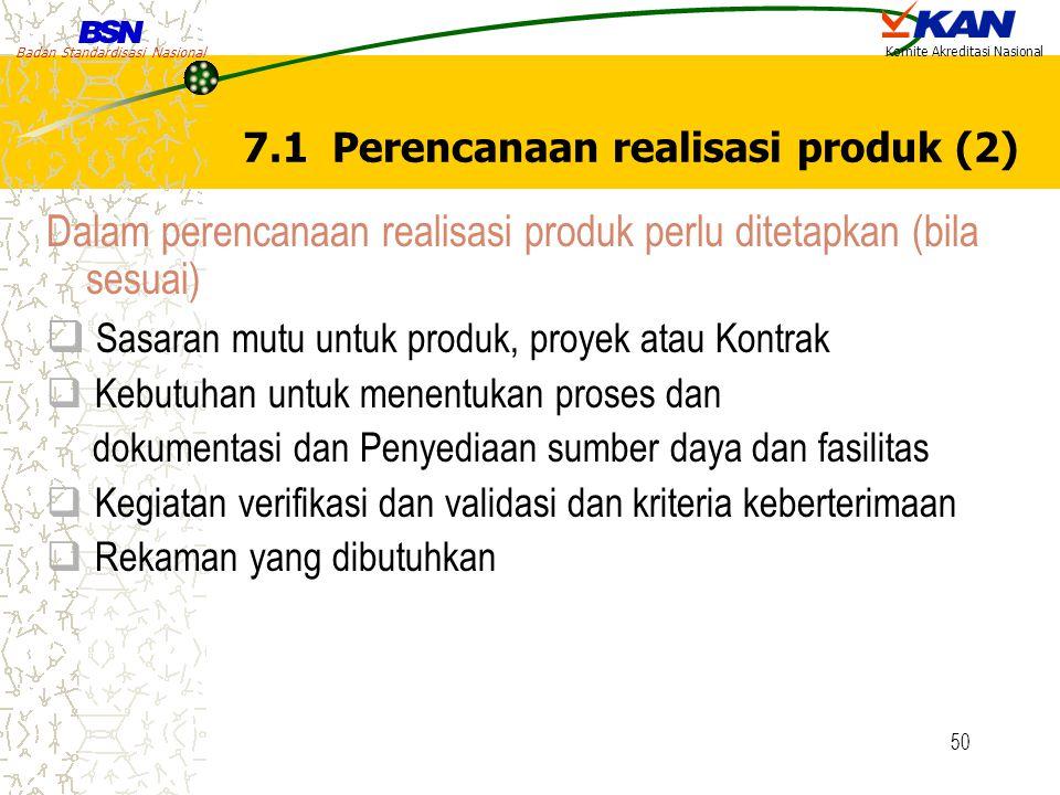 7.1 Perencanaan realisasi produk (2)