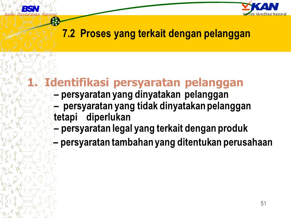 7.2 Proses yang terkait dengan pelanggan