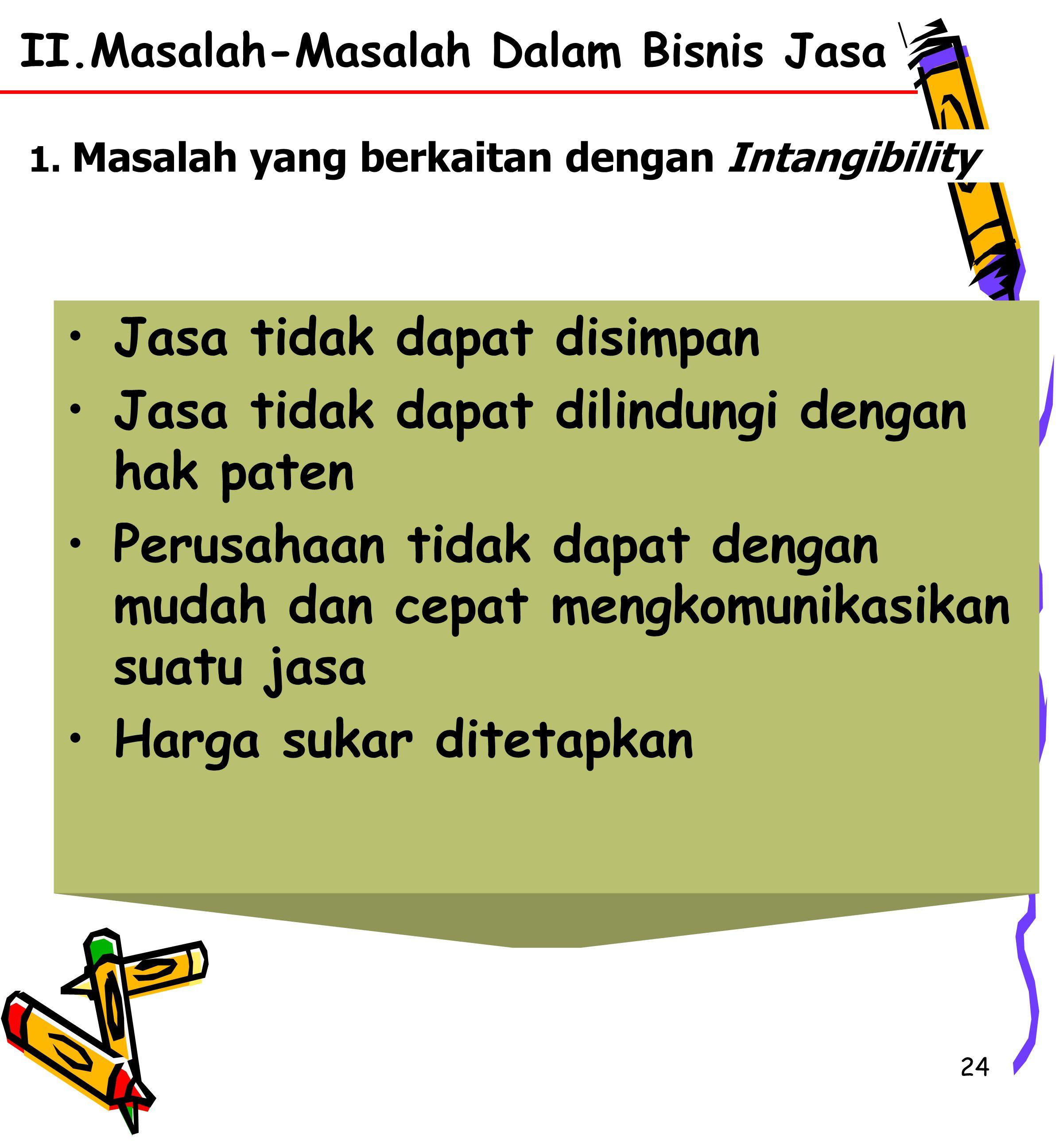 II.Masalah-Masalah Dalam Bisnis Jasa