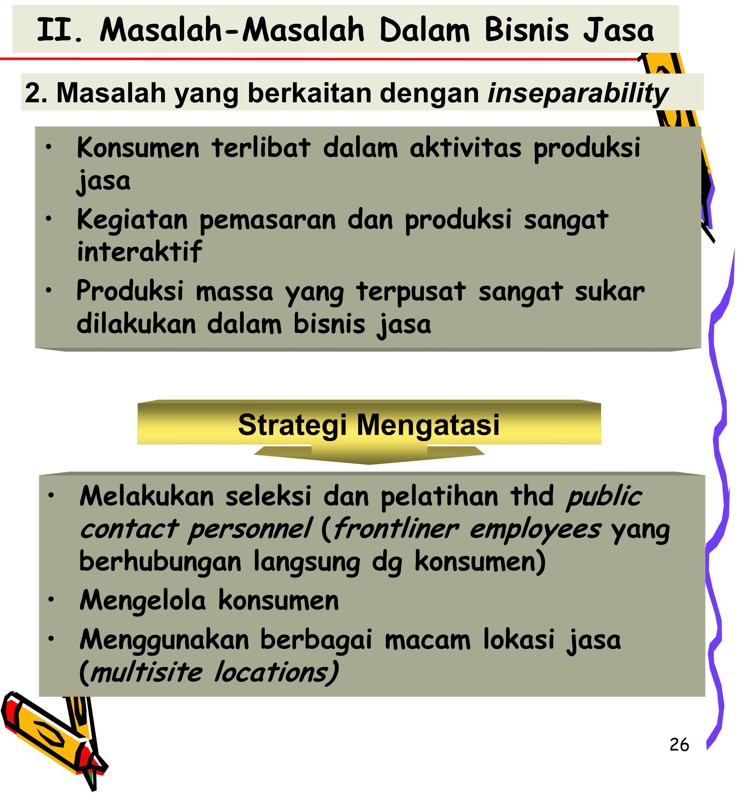 II. Masalah-Masalah Dalam Bisnis Jasa