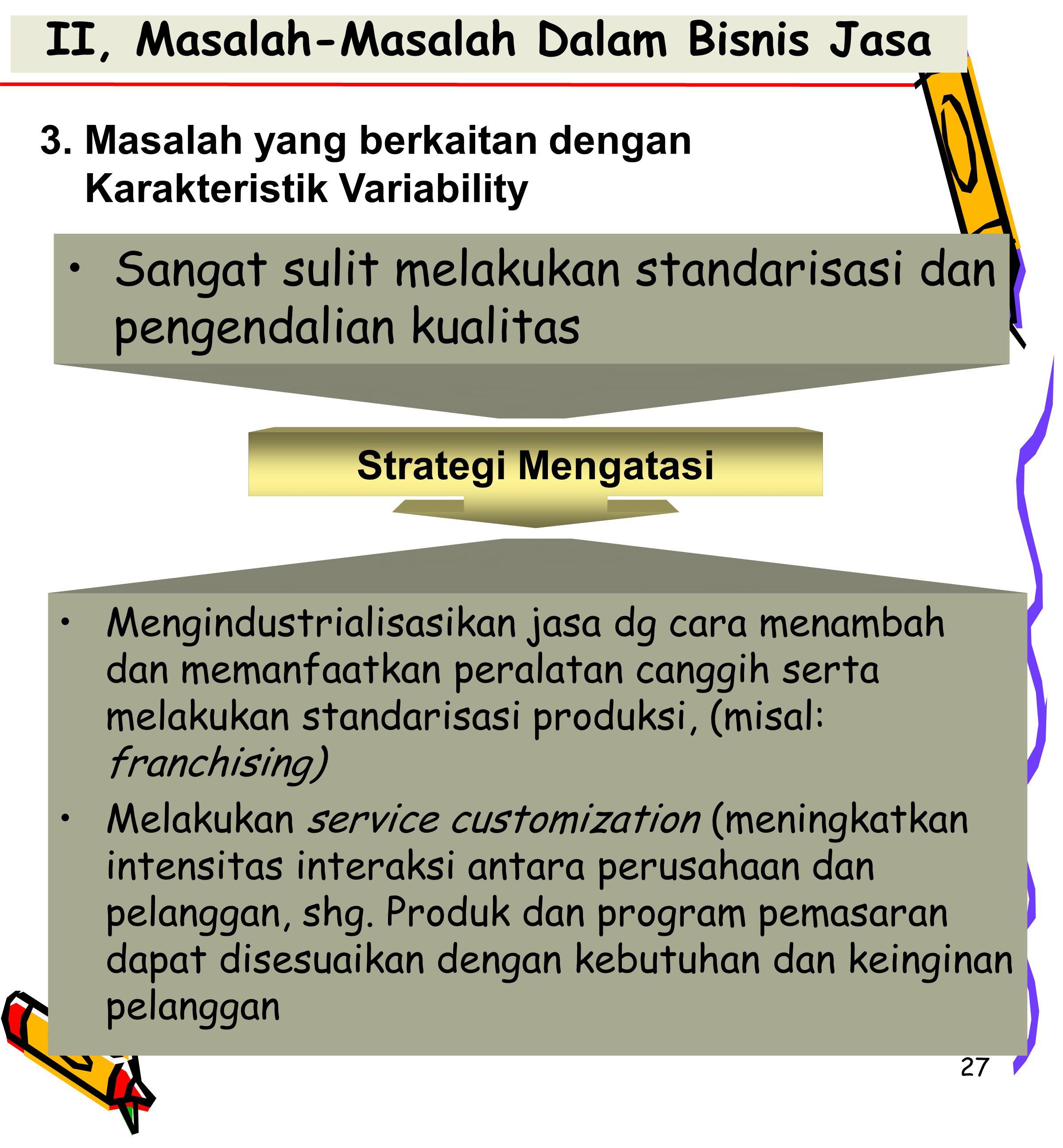 II, Masalah-Masalah Dalam Bisnis Jasa