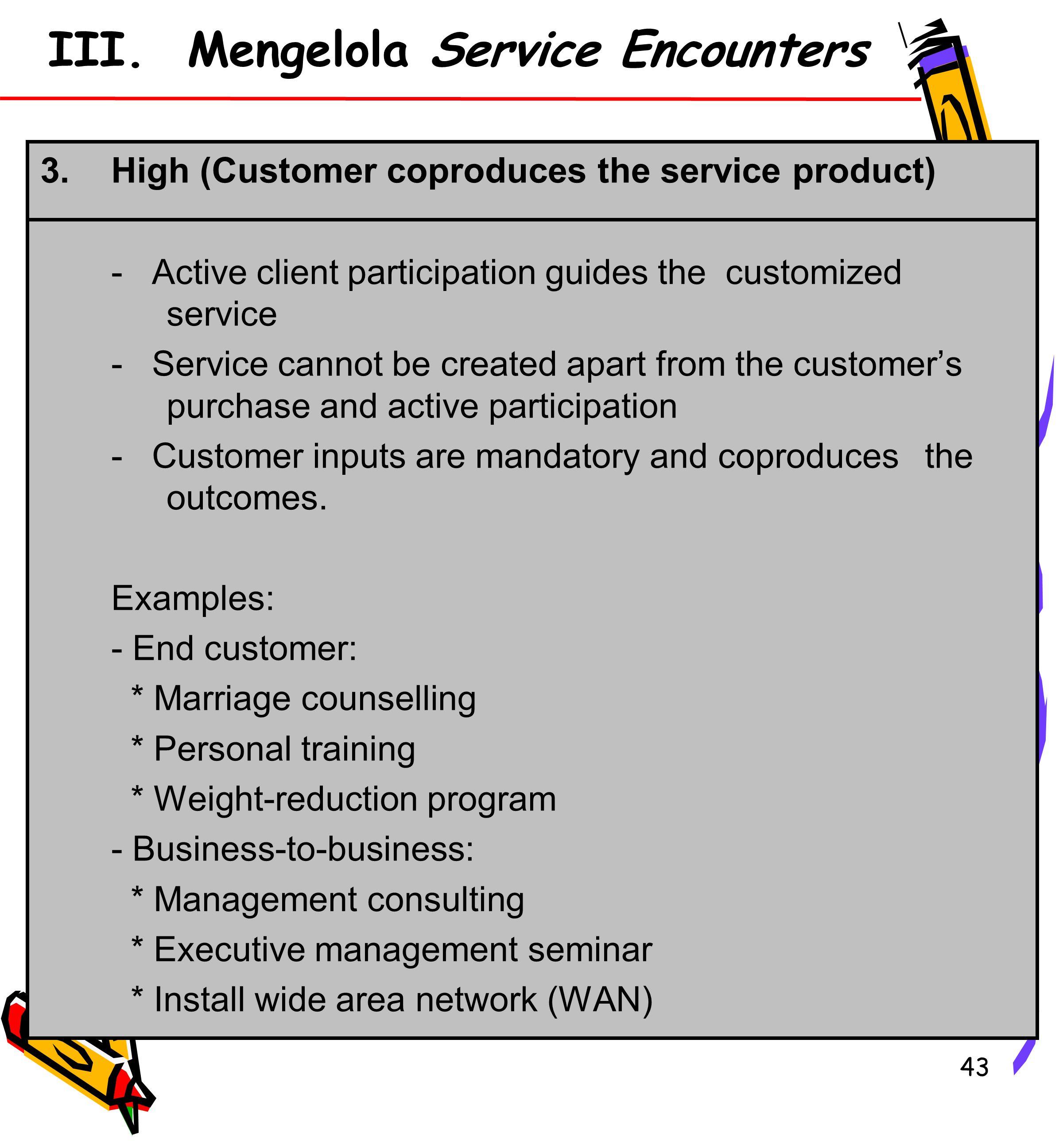 III. Mengelola Service Encounters