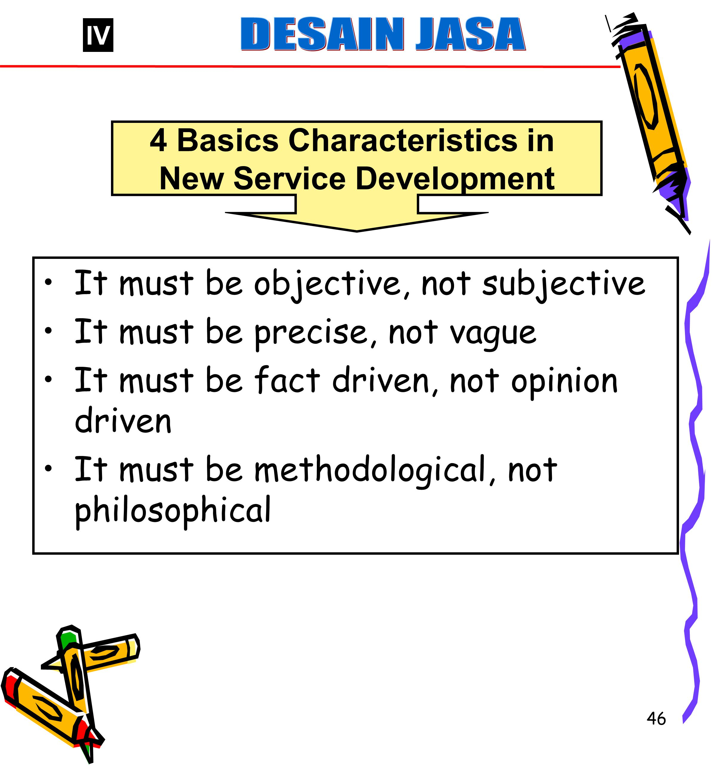 4 Basics Characteristics in New Service Development