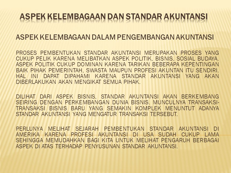 aspek kelembagaan dan standar akuntansi