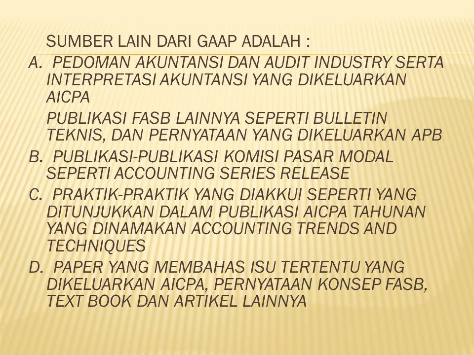 Sumber lain dari GAAP adalah :