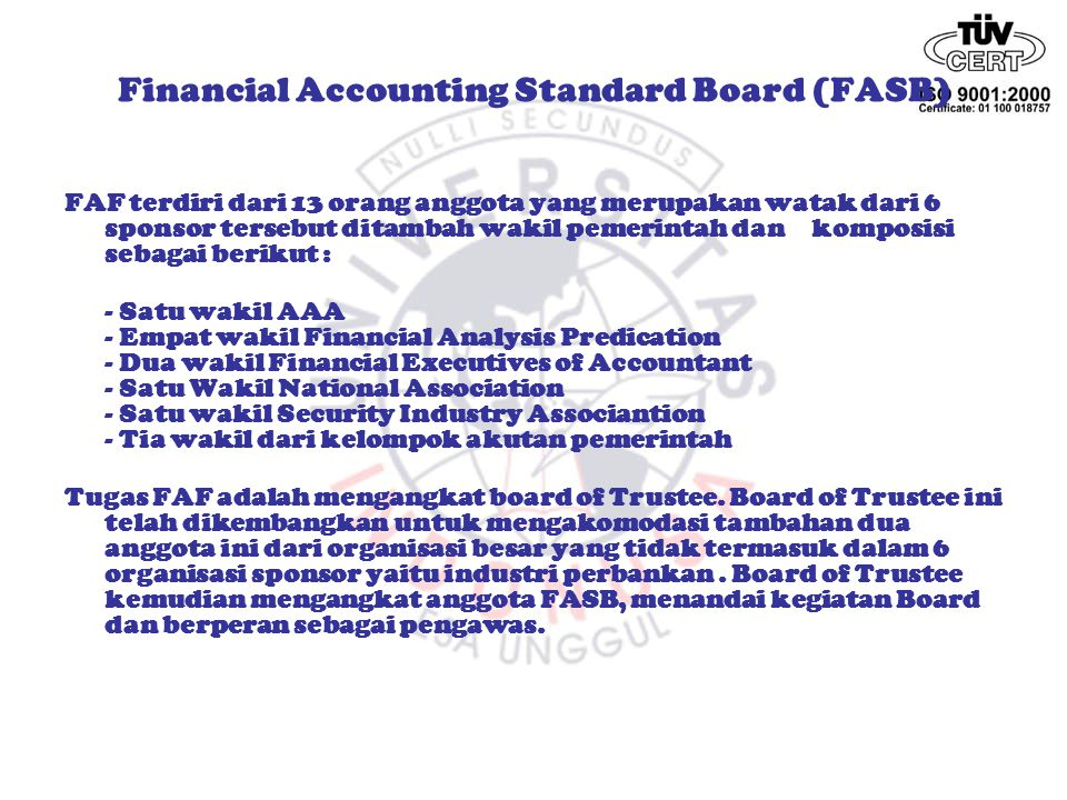 Financial Accounting Standard Board (FASB)