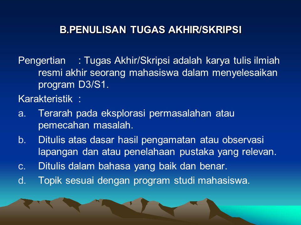 B.PENULISAN TUGAS AKHIR/SKRIPSI