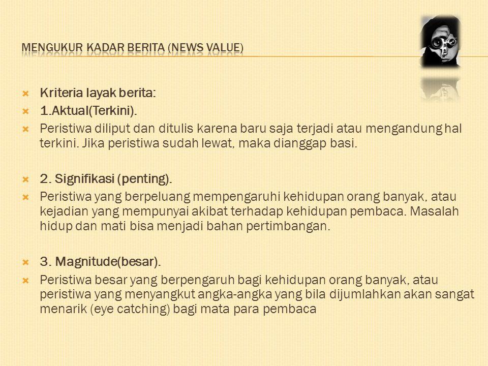 Mengukur kadar berita (news value)
