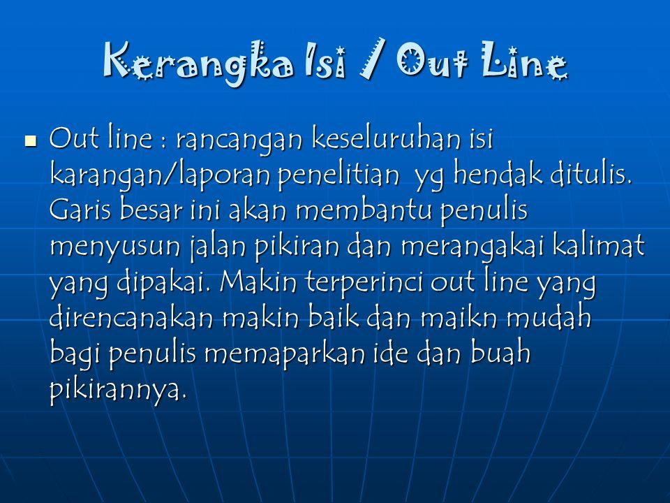 Kerangka Isi / Out Line