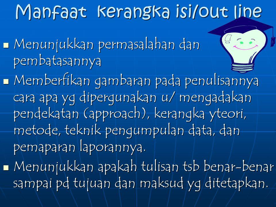 Manfaat kerangka isi/out line