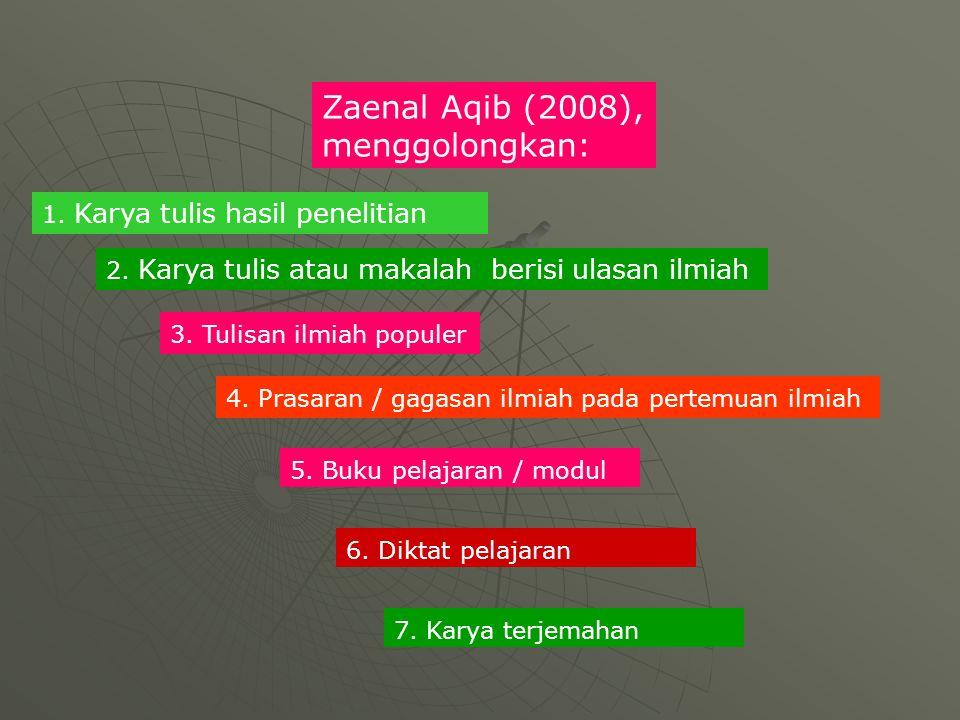 Zaenal Aqib (2008), menggolongkan: