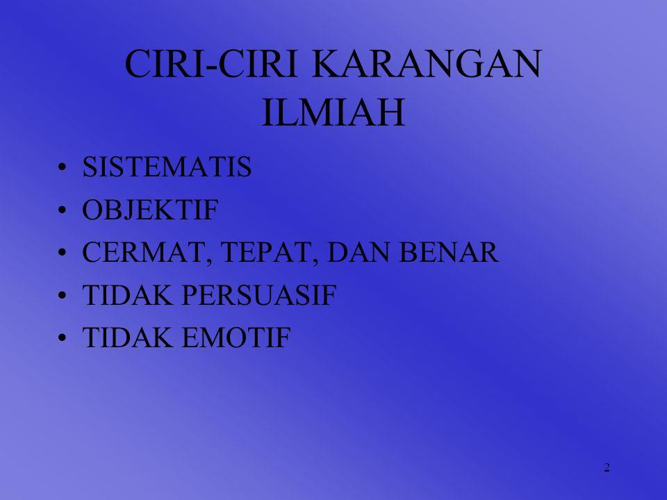 CIRI-CIRI KARANGAN ILMIAH