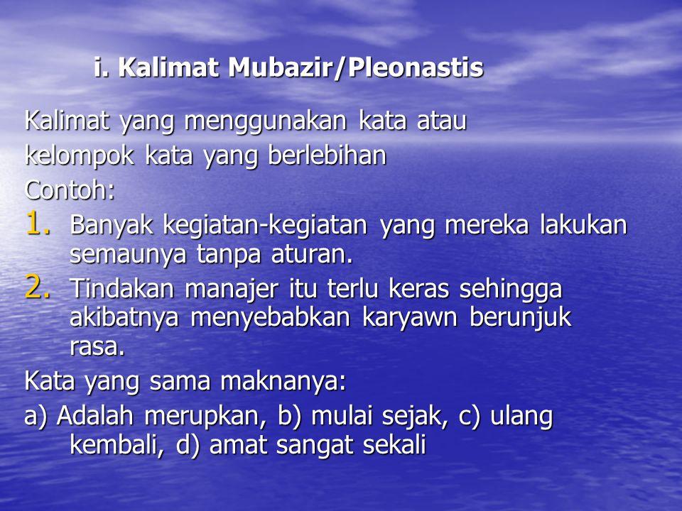 i. Kalimat Mubazir/Pleonastis