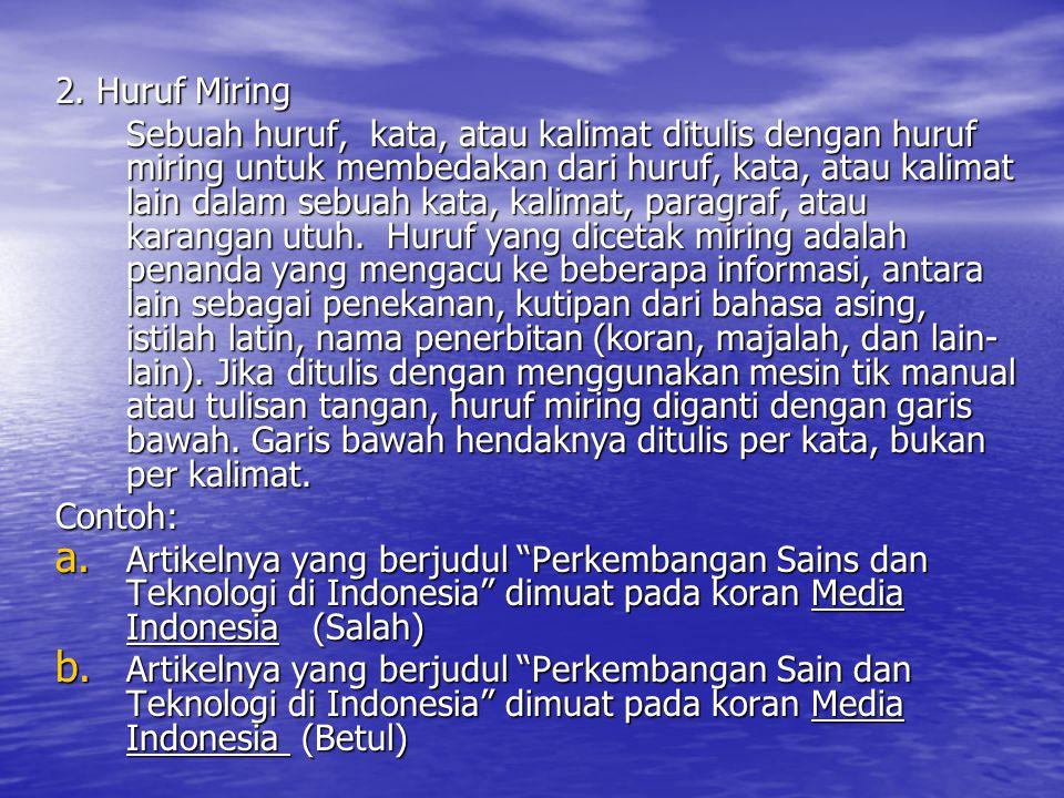 2. Huruf Miring