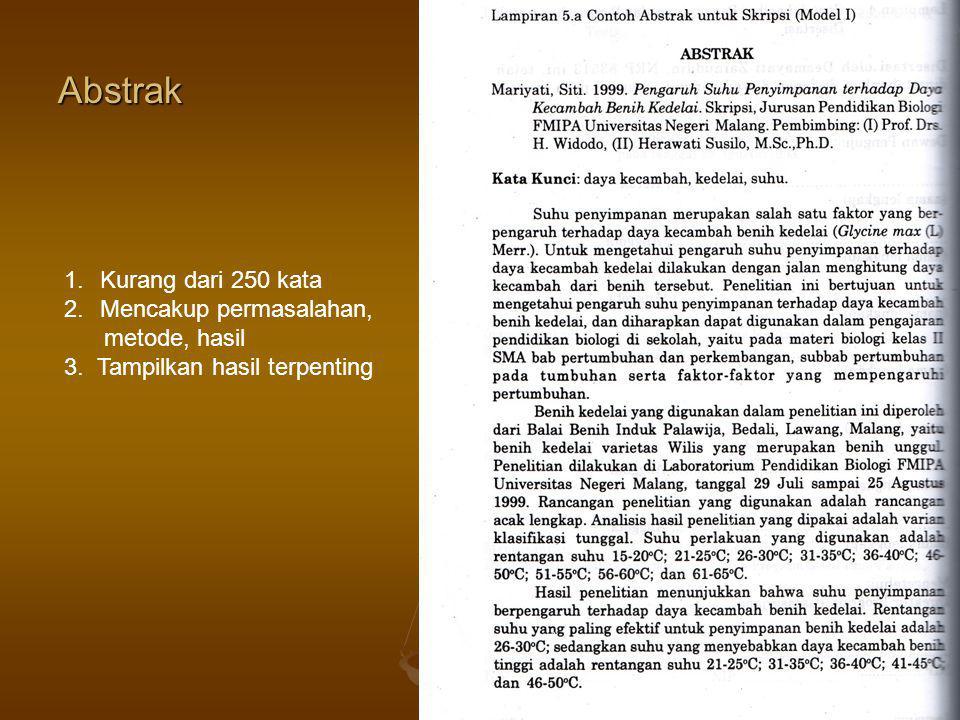 Abstrak Kurang dari 250 kata Mencakup permasalahan, metode, hasil