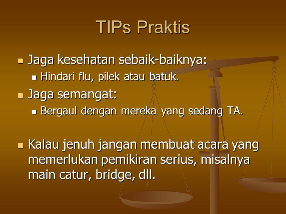 TIPs Praktis Jaga kesehatan sebaik-baiknya: Jaga semangat: