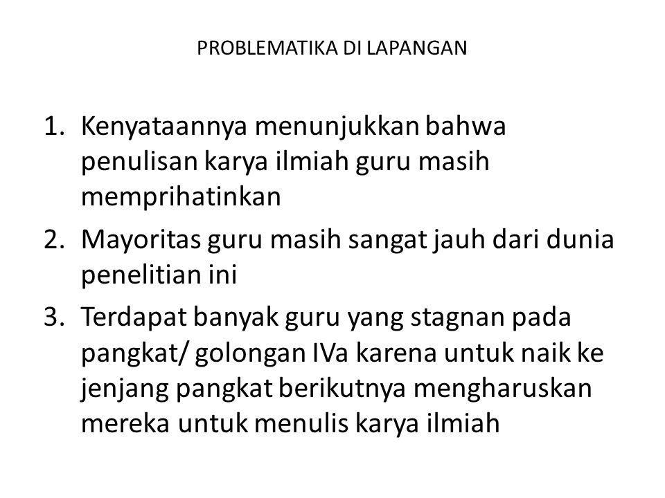 PROBLEMATIKA DI LAPANGAN