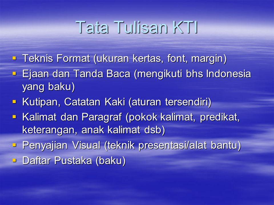 Tata Tulisan KTI Teknis Format (ukuran kertas, font, margin)