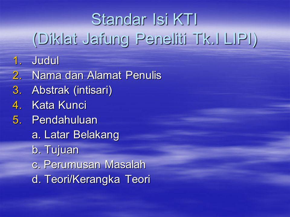 Standar Isi KTI (Diklat Jafung Peneliti Tk.I LIPI)