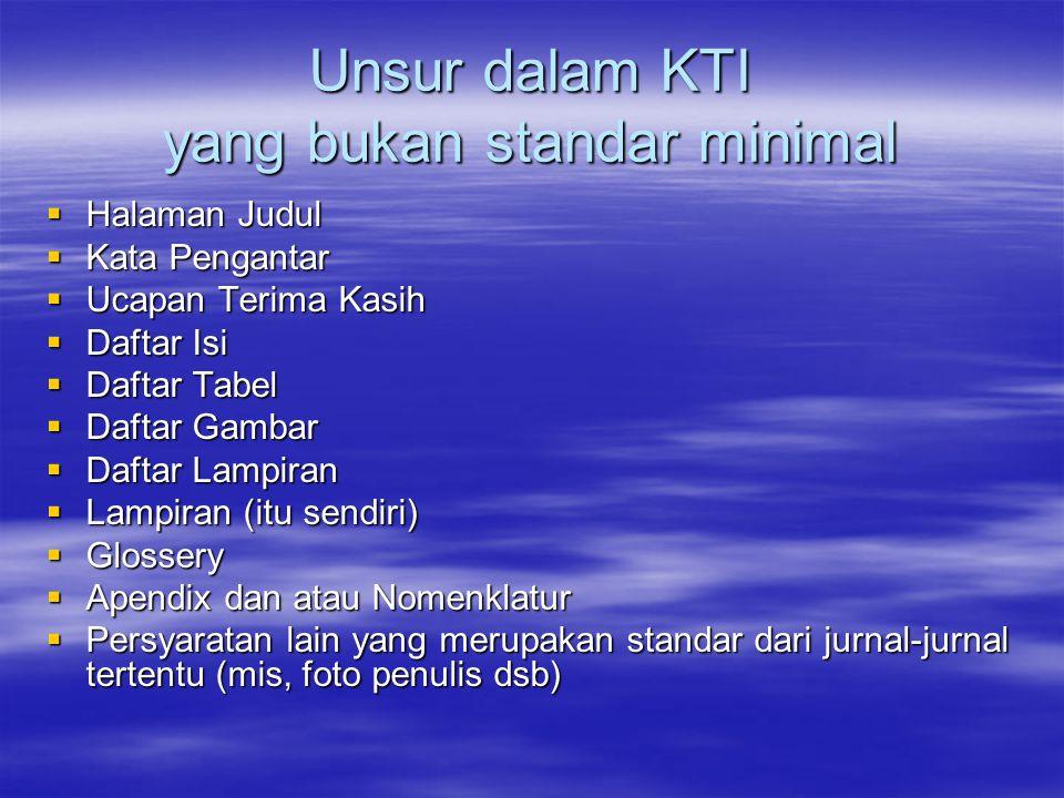 Unsur dalam KTI yang bukan standar minimal